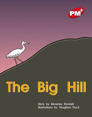 The Big Hill PM PLUS Level 3 Red