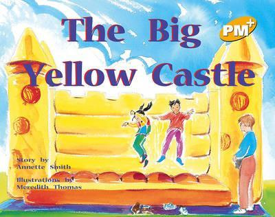 The Big Yellow Castle PM PLUS Level 7 Yellow