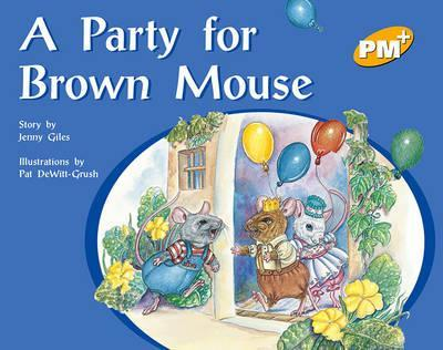 A Party for Brown Mouse PM PLUS Level 8 Yellow