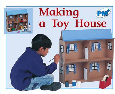 Making a Toy House PM PLUS Level11&12 Houses Non Fiction
