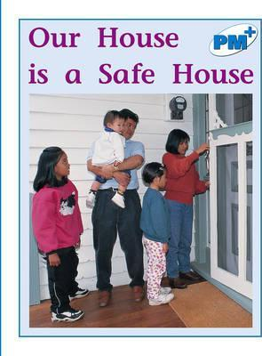 Our House is a Safe House