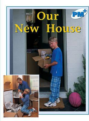 Our New House PM PLUS Blue 11&12 Non Fiction: Blue Level Year 11, 12