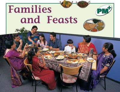 Families and Feasts PM PLUS Non Fiction Level 14&15 Food Green