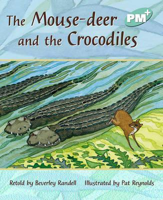The Mouse-Deer and the Crocodiles PM PLUS Level 18 Turquoise