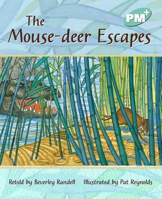 The Mouse-Deer Escapes PM PLUS Level 18 Turquoise