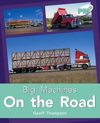 On the Road PM PLUS Non Fiction Level 18&19 Big Machines Turquoise