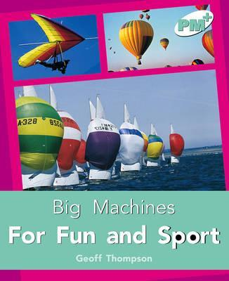 For Fun and Sport PM PLUS Non Fiction Level 18&19 Big Machinesturquoise