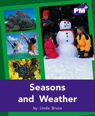 Seasons and Weather PM PLUS Non Fiction Level 20&21 Purple