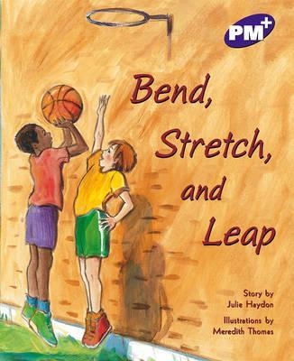 Bend, Stretch, and Leap PM PLUS Level 19 Purple