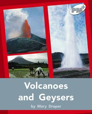 Volcanoes and Geysers PM PLUS Non Fiction Level 24&25 Silver