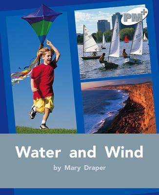 Water and Wind PM PLUS Non Fiction Level 24&25 Our Environment Silver