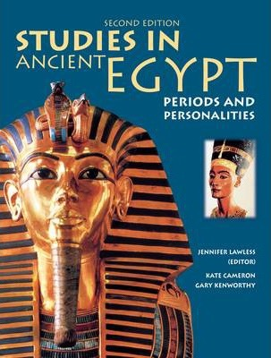 Studies in Ancient Egypt: Periods & Personalities