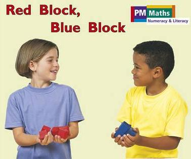 Red Block Blue Block PM Maths Stage A