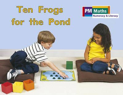 PM Maths Stage B Ten Frogs for the Pond