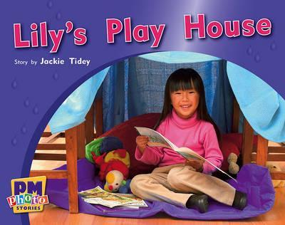 Lily's Play House PM Photo Stories Red Levels 3,4,5
