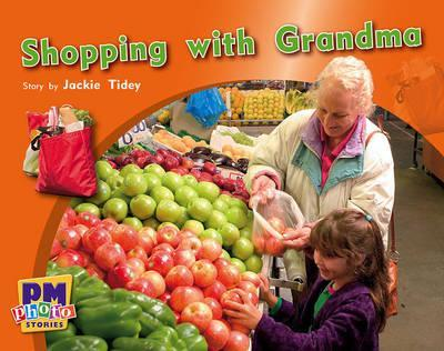 Shopping with Grandma PM Photo Stories Blue Levels 9,10,11