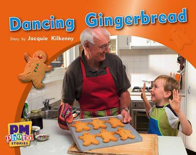 Dancing Gingerbread PM Photo Stories Levels 12,13,14 Green