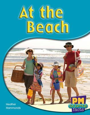 At the Beach PM Science Facts Red Levels 5/6 Non Fiction