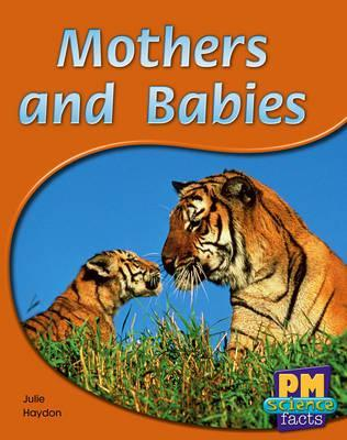 Mothers and Babies PM Science Facts Yellow Levels 8/9
