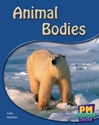 Animal Bodies PM Science Facts Levels 8/9 Non Fiction Yellow