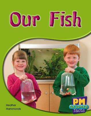Our Fish PM Science Facts Yellow Levels 8/9