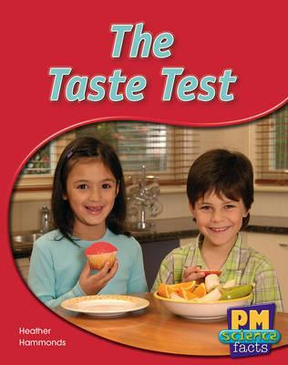 The Taste Test PM Science Facts Blue Levels 11/12