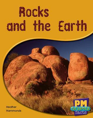 Rocks and the Earth PM Science Facts Levels 14/15 Green