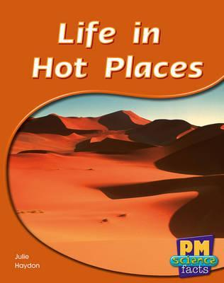 Life in Hot Places PM Science Facts Levels 14/15 Green