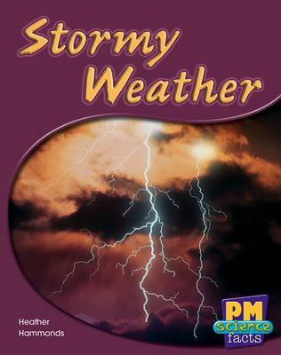 Stormy Weather PM Science Facts Levels 14/15 Green