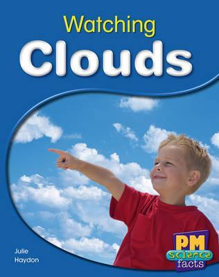 Watching Clouds PM Science Facts Levels 14/15 Green
