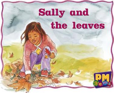 Sally and the Leaves PM Gems Magenta Levels 2,3