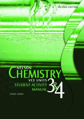 Nelson Chemistry for VCE Units 3 and 4 Student Activity Manual