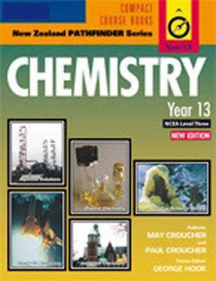 New Zealand Pathfinder Series: Chemistry Year 13, NCEA Level 3