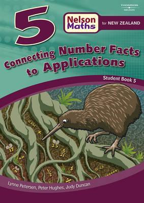 Nelson Math for New Zealand Connecting Number Facts to Applications: Student Book No. 5