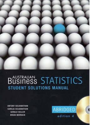 Australian Business Statistics Abridged Student Solutions Manual CD
