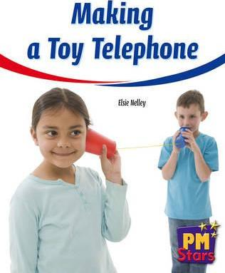 Making a Toy Telephone PM Stars Yellow Non Fiction