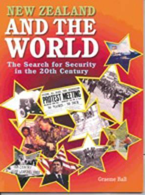 New Zealand and the World: The Search for Security in the 20th Century (Year 11)