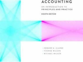 Accounting : An introduction to Principles and Practice