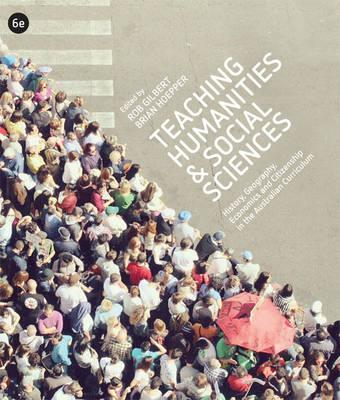 Teaching Humanities and Social Sciences: History, Geography, Economics & Citizenship in the Australian Curriculum with Student Resource Access 12 Months