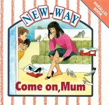 New Way White Level Parallel Book - Come on, Mum