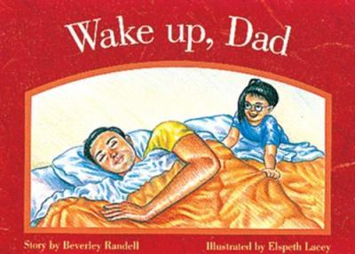 Wake Up Dad PM Level 3 Red Set 1 Fiction