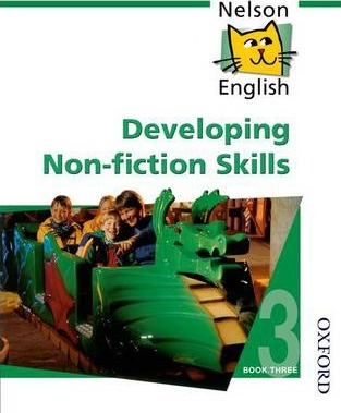 Nelson English - Book 3 Developing Non-Fiction Skills