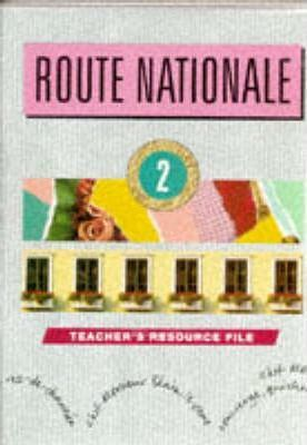 Route Nationale: Teacher's Resource File Stage 2