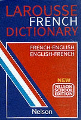 Larousse French School Dictionary