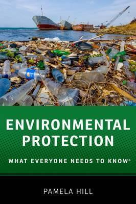 Environmental Protection: What Everyone Needs to Know (R)