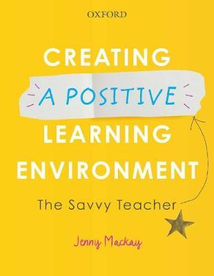Creating a Positive Learning Environment  The Savvy Teacher