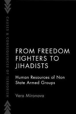 From Freedom Fighters to Jihadists