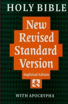 Bible: New Revised Standard Version Bible (Anglicized) with Apocrypha