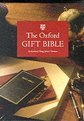 The Oxford Gift Bible: Authorized King James Version