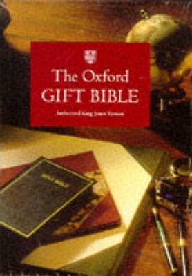 Bible: Authorized King James Version Oxford Gift Bible